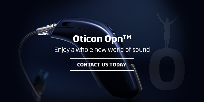 Oticon OPN hearing aids - Lowest Local Prices